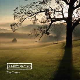 Klezzmates - The Teeter