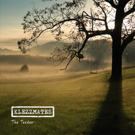 Klezzmates - The Teeter